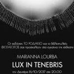 Lux in Tenebris – Light in Darkness  | Marianna Lourba