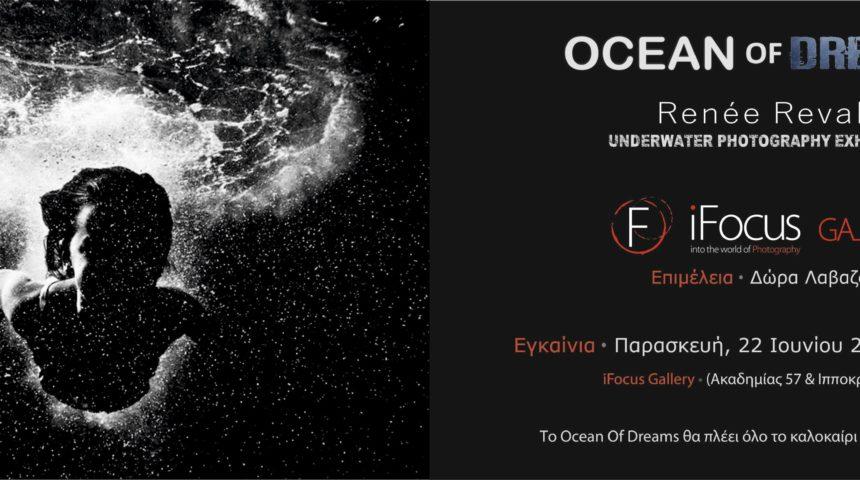 """""""Ocean of Dreams"""" – Renee Revah"""