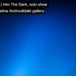 "Aτομική έκθεση ""Into The Dark"" της φωτογράφου Έφης Χαλιορή"