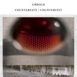 Unfold: Counterfeit / Counterfate στη Θεσσαλονίκη