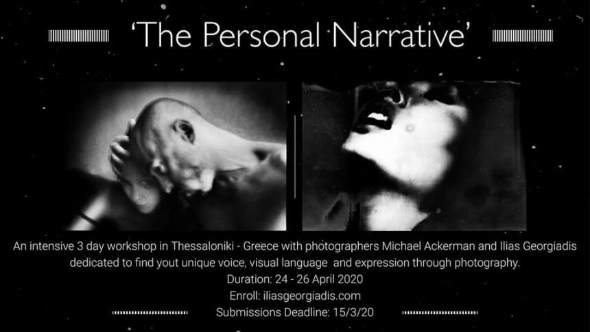 The Personal Narrative: Workshop με τους Michael Ackerman και Ηλία Γεωργιάδη, στη Θεσσαλονίκη