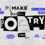DIY workshop: To make radical poetry from home