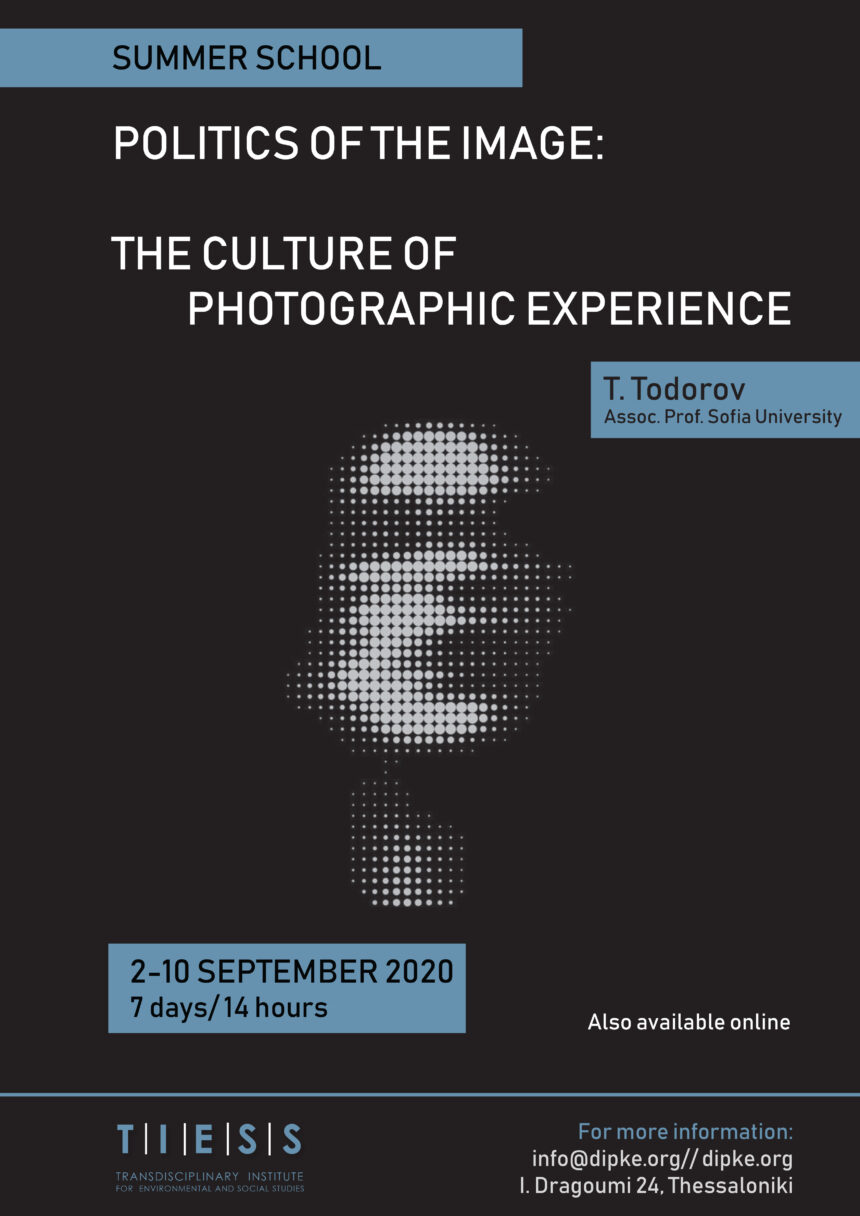 Politics of the image. The culture of photographic experience   Summer school (Todor Todorov)