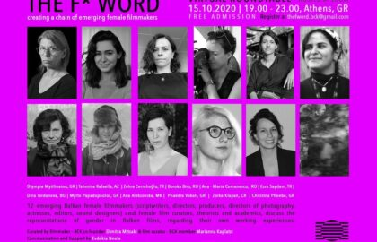 3ο Balkan Can Kino Film Symposium | The F* Word – Creating a chain of emerging female filmmakers
