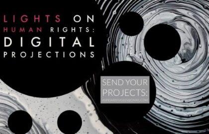 Lights on Human Rights: Digital Projections / Φως στα Ανθρώπινα Δικαιώματα: Ψηφιακές Προβολές