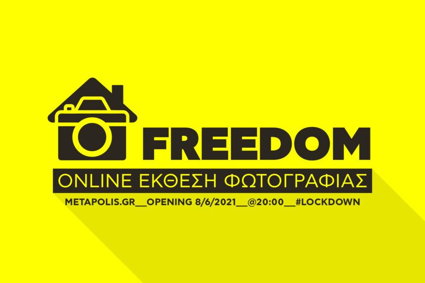 METApolis   Freedom   Online Exhibition