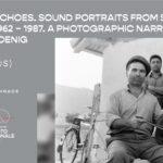 Βαλκανικοί αντίλαλοι. Ηχο-πορτρέτα από τη νοτιοανατολική Ευρώπη 1962 – 1987 | Φωτογραφικές αφηγήσεις του Martin Koenig στη PhotoBiennale 2021